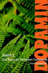 Dopamin - Das Buch - Band1