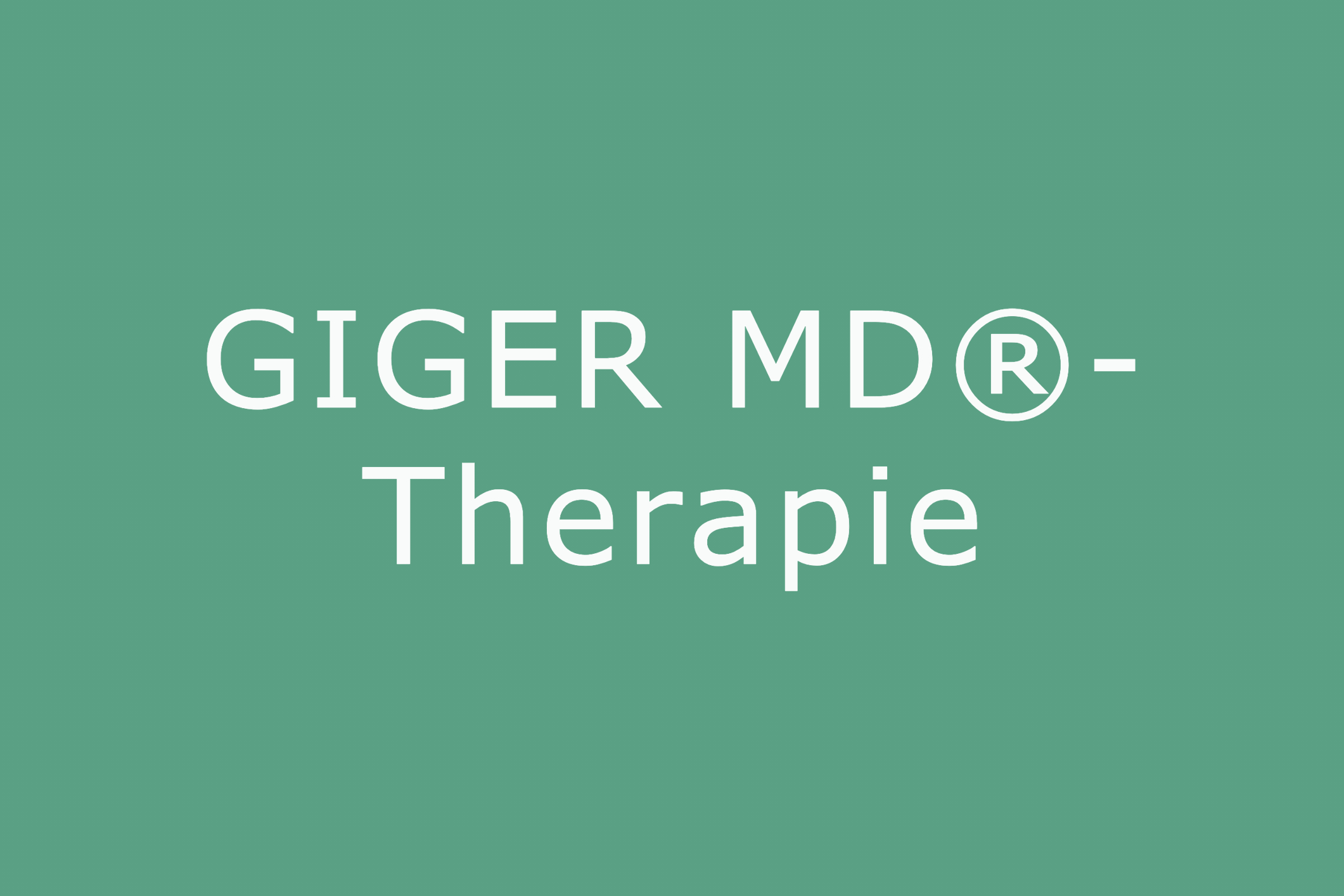 GIGER MD®-Therapie